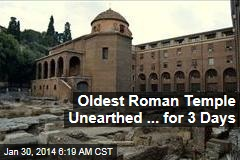 Oldest Roman Temple Unearthed ... for 3 Days