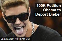 100K Petition Obama to Deport Bieber