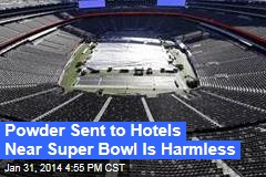 Suspicious Powder Sent to Hotels Near Super Bowl