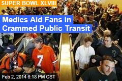 Fans Pass Out in 'Sauna' Transit to Super Bowl