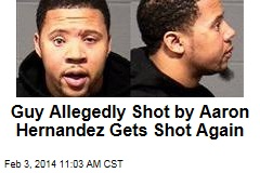 Guy Allegedly Shot by Aaron Hernandez Gets Shot Again