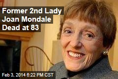 Former 2nd Lady Joan Mondale Dead at 83