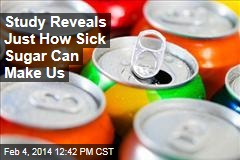 Study Reveals Just How Sick Sugar Can Make Us