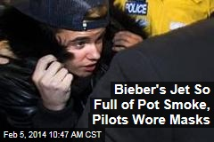 Bieber's Jet So Full of Pot Smoke, Pilots Wore Masks