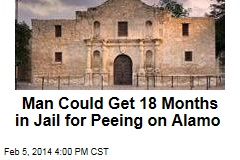 Remember: Don't Pee on the Alamo