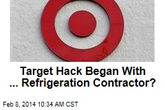 Target Hack Began With ... Refrigeration Contractor?