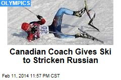 Canadian Coach Gives Ski to Stricken Russian