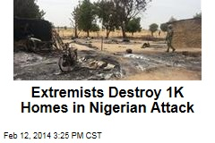 Extremists Destroy 1K Homes in Nigerian Attack