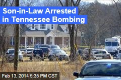 Son-in-Law Arrested in Tennessee Bombing