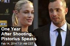 1 Year After Shooting, Pistorius Speaks