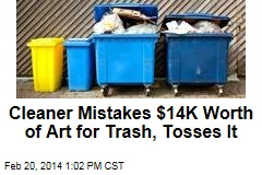 Cleaner Mistakes $14K Worth of Art for Trash, Tosses It
