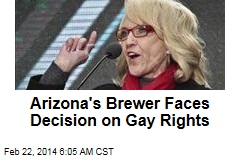 Arizona's Brewer Faces Decision on Gay Rights