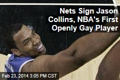 Nets Sign Jason Collins, NBA's First Openly Gay Player