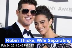 Robin Thicke, Wife Separating