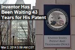 Inventor Has Been Waiting 43 Years for His Patent
