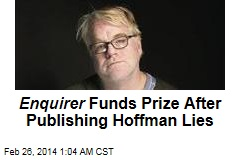 Enquirer Funds Prize After Publishing Hoffman Lies