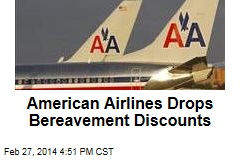 American Airlines Drops Bereavement Discounts