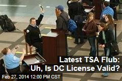 Latest TSA Flub: Confusion Over DC License