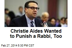 Christie Aides Wanted to Punish a Rabbi, Too