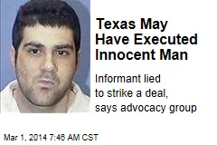 Texas May Have Executed Innocent Man
