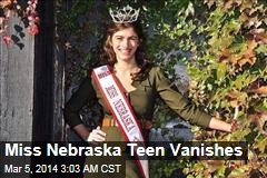 Miss Nebraska Teen Vanishes