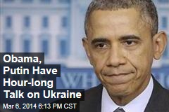 Obama, Putin Have Hour-long Talk on Ukraine