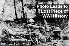 Photo Leads to Lost Piece of WWI History
