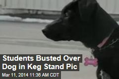 Students Busted Over Dog in Keg Stand Pic