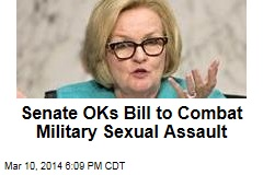 Senate OKs Bill to Combat Military Sexual Assault