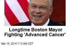 Longtime Boston Mayor Fighting 'Advanced Cancer'