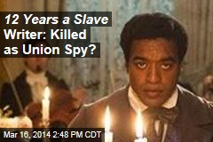 Death of 12 Years a Slave Author Still a Mystery