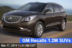 GM Recalls 1.2M SUVs