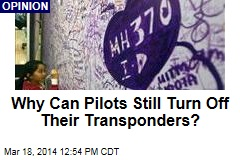 Why Can Pilots Still Turn Off Their Transponders?