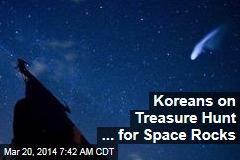 Koreans on Treasure Hunt ... for Space Rocks
