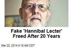 After 20 Years, Sweden Frees Its Fake 'Hannibal Lecter'