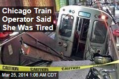 Union: Chicago Train Operator May Have Dozed Off