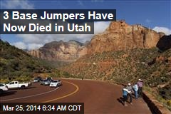 2 Utah Base Jumpers Die in One Weekend