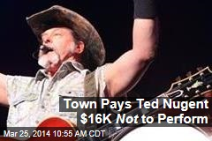 Town Pays Ted Nugent $16K Not to Perform