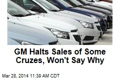 GM Halts Sales of Some Cruzes, Won't Say Why