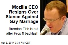 Mozilla CEO Resigns Over Stance Against Gay Marriage