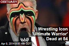 Wrestling Icon 'Ultimate Warrior' Dead at 54