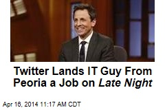 Twitter Lands IT Guy From Peoria a Job on Late Night