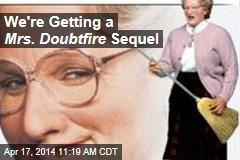 We're Getting a Mrs. Doubtfire Sequel