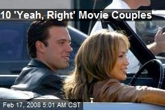 10 &#39;Yeah, Right&#39; Movie Couples