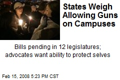 States Weigh Allowing Guns on Campuses