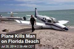Plane Kills Man on Florida Beach