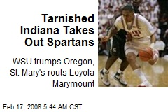 Tarnished Indiana Takes Out Spartans