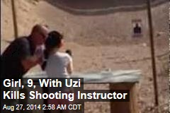 Girl, 9, With Uzi Kills Shooting Instructor