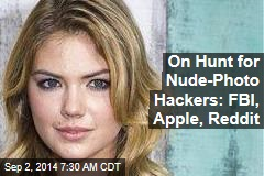 On Hunt for Nude-Photo Hackers: FBI, Apple, Reddit