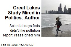 Great Lakes Study Mired in Politics: Author